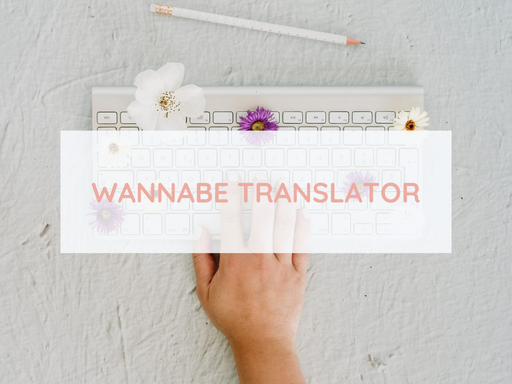 WANNABE TRANSLATOR